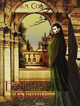 Constantine, Storm. Exhumer l'Ombre