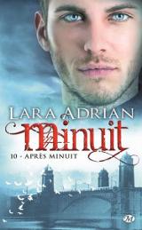 Adrian, Lara. Minuit, tome 10. Après minuit