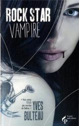 Bulteau, Yves. Rock Star Vampire