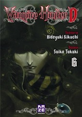 Kikuchu, Hideyuki – Takaki, Saiko. Vampire Hunter D, tome 6