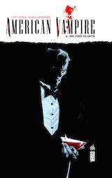 Collectif. American Vampire, tome 6. Une virée en enfer