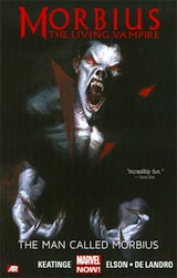 Keatinge, Joe – De Landro, Valentine – Elson, Richard. Morbius The Living Vampire. The Man Called Morbius