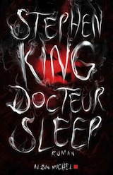 King, Stephen. Docteur Sleep