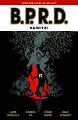 Mignola, Mike – Bá, Gabriel, Moon, Fabio. B.P.R.D. : Vampire