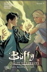 Whedon, Joss – Chambliss, Andrew – Jeanty, George. Buffy contre les vampires, saison 9. Tome 4 : Bienvenue dans l'équipe
