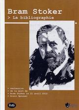 Sprauel, Alain. Bram Stoker, la bibliographie