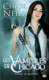 Neill, Chloé. Les Vampires de Chicago, tome 7