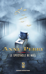 Perry, Anne. Le Spectacle de Noël