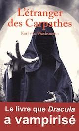 Von Wachsman, Karl. L'Étranger des Carpathes