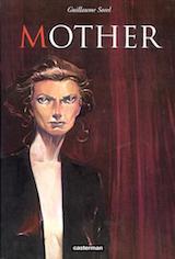 Sorel, Guillaume. Interview avec l'auteur du Horla et de Mother