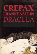 Crepax, Guido. Comte Dracula, suivi de Frankenstein