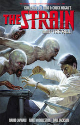 Lapham, David – Huddleston, Mike. The Strain, tome 4. The Fall