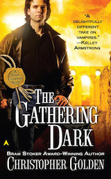 Golden, Christopher. Peter Octavian, tome 4. The Gathering Dark