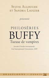Collectif. Philoséries : Buffy tueuse de vampires