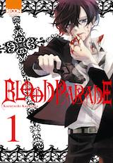 Karasawa, Kazuyoshi. Blood Parade, tome 1