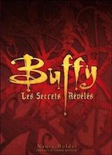 Collectif. Buffy – Les Secrets dévoilés