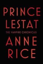 Rice, Anne. Prince Lestat