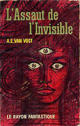 Van Vogt, Alfred Elton. L'Assaut de l'invisible