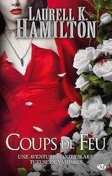Hamilton, Laurell K. Anita Blake, tome 19. Coup de feu