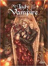 Alwett, Audrey – Nicolacci, Silvestro. My Lady Vampire, tome 3. Sonnez l'hallali