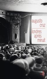 Cruz, Augusto. Londres après minuit