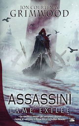 Courtenay Grimwood, Jon. Assassini, tome 3. Lame exilée