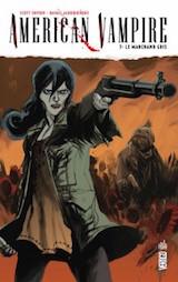 Snyder, Scott – Albuquerque, Rafael. American Vampire, tome 7. Le Marchand gris