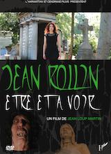 Martin, Jean-Loup. Jean Rollin, Être et Avoir. 2015