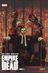Romero, George A – Talajić, Dalibor. Empire of the Dead, tome 2