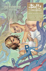 Gage, Christos – Brendan, Nicholas – Levens, Megan – Isaacs, Rebekah. Buffy contre les Vampires, saison 10. Tome 3 : Loves dares you