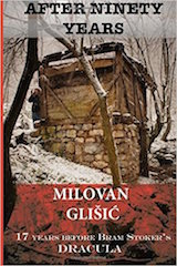 Glišić, Milovan. After ninety years