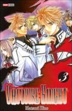 Hino, Matsuri. Vampire Knight, tome 3