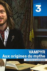 Avant-première et diffusion TV pour le Vampyr de Rémy Batteault - (07/01/2016)