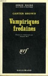 Brown, Carter. Vampiriques fredaines