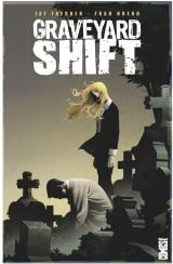 Faerber, Jay – Bueno, Fran. Graveyard Shift