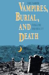 Barber, Paul. Vampires, Burial, and Death