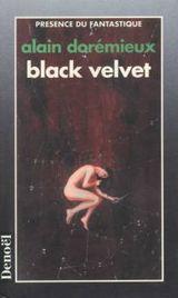 Dorémieux, Alain. Black Velvet