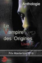 Collectif, dirigé par Marc Bailly. Le vampire des origines, Livre I