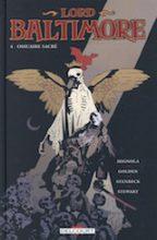 Golden, Christopher – Mignola, Mike – Stenbeck, Ben. Lord Baltimore, tome 4. Ossuaire sacré