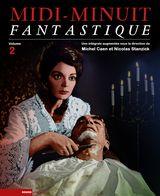 Caen, Michel – Stanzick, Nicolas. Midi-minuit fantastique. Volume 2