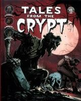 Collectif. Tales From the Crypt, tome 4