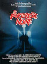 Mann, Michael. La forteresse noire. 1983