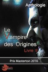 Collectif, dirigé par Marc Bailly. Le vampire des origines, tome 2