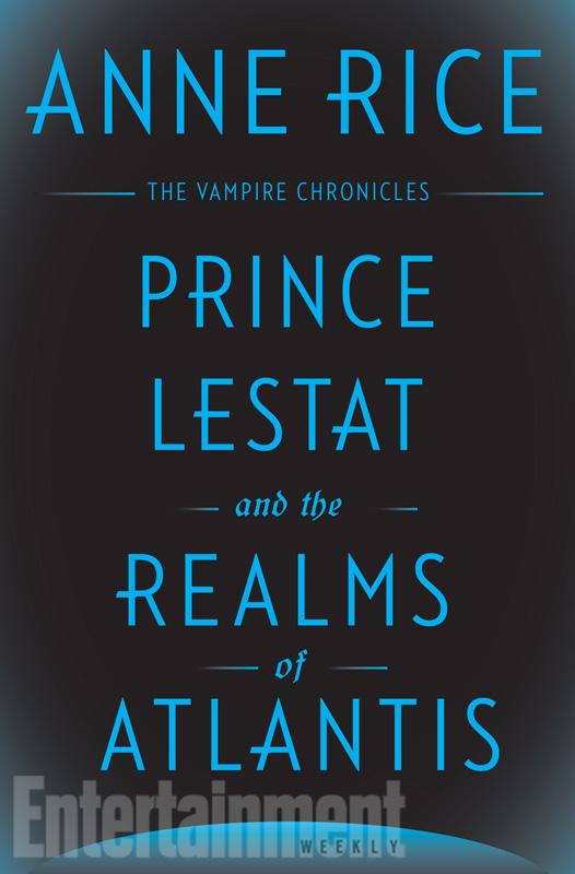 Prince Lestat et le Royaume d'Atlantis : Anne Rice, le retour ?
