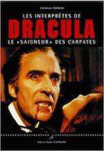 Dureau, Christian. Les interprètes de Dracula, le «saigneur» des Carpates