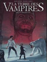 Muñoz, David – Garcia, Manuel. Terre des vampires, tome 3. Résurrection