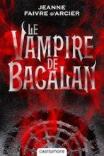 Faivre d'Arcier, Jeanne. Le vampire de Bacalan