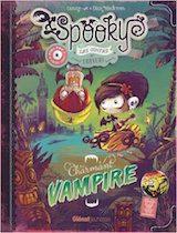 Carine-M et Black'Mor, Elian. Spooky et les Contes de Travers, tome 2. Charmant vampire