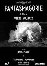 Molinard, Patrice. Fantasmagorie. 1963
