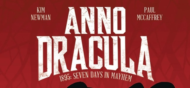 Newman, Kim - McCaffrey, Paul. Anno Dracula. 1895 : Seven days in mayhem